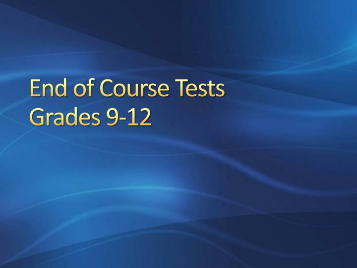 End of Course Tests