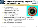 example high energy physics experiment star