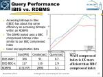 query performance ibis vs rdbms