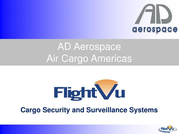 Ad aerospace air cargo americas
