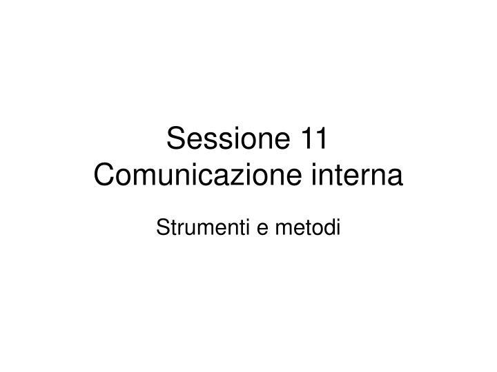 Sessione 11 comunicazione interna
