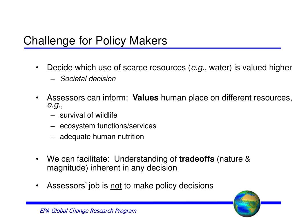Challenge for Policy Makers
