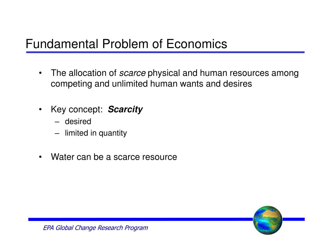 Fundamental Problem of Economics
