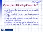 conventional routing protocols