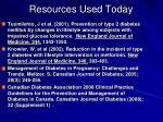 resources used today