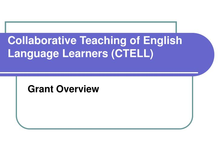 collaborative teaching of english language learners ctell n.