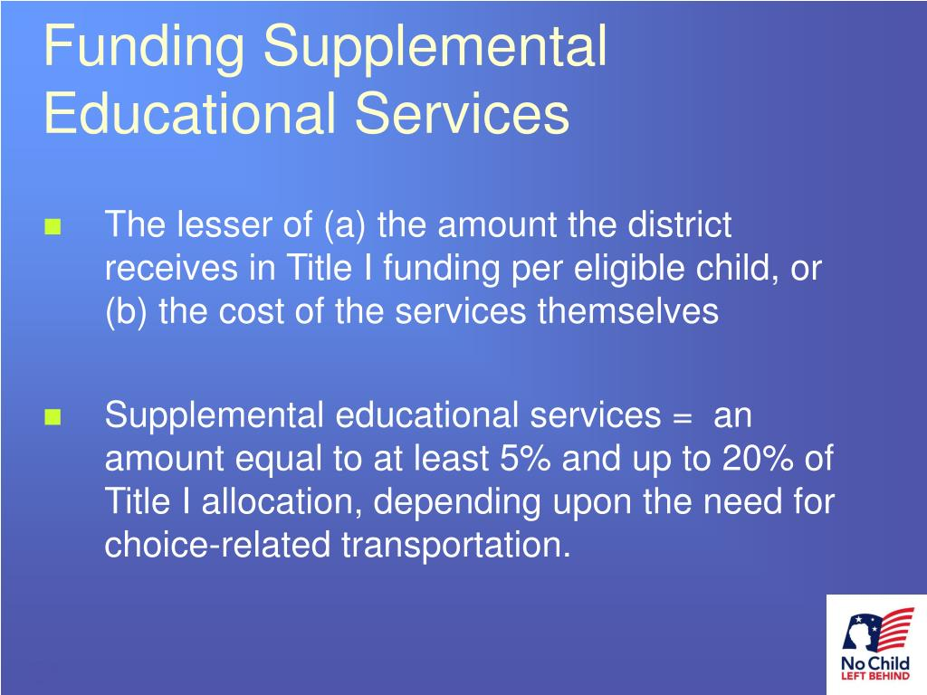 Funding Supplemental      Educational Services