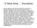 it takes away successes