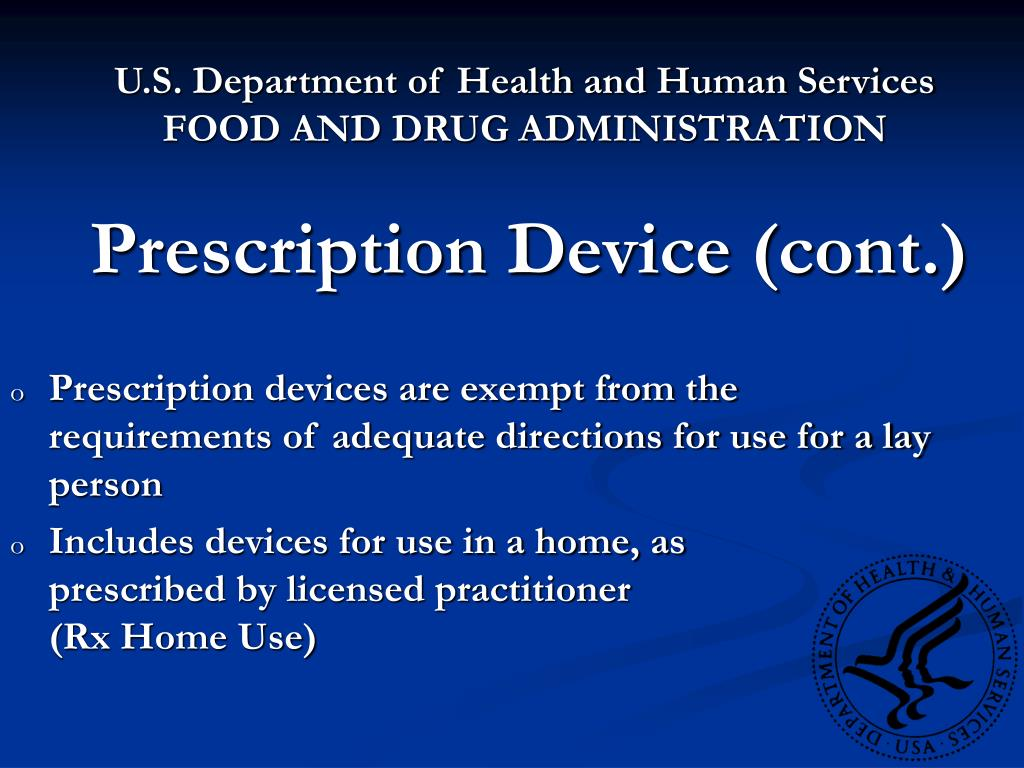 Prescription Device (cont.)