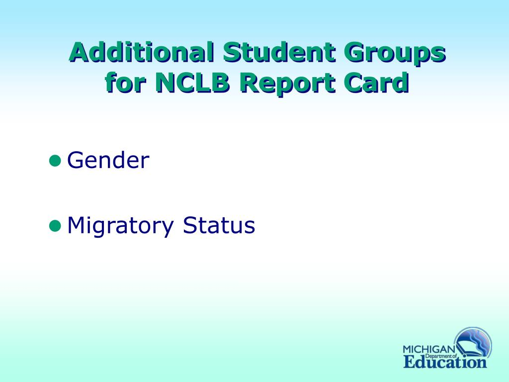 Additional Student Groups for NCLB Report Card