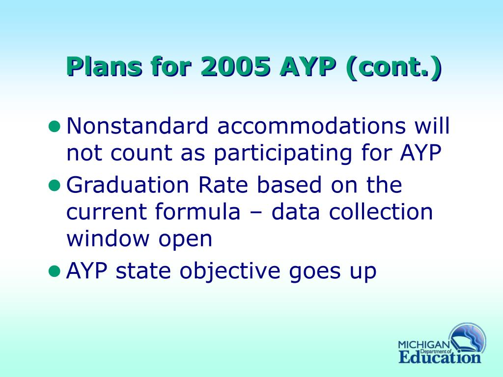 Plans for 2005 AYP (cont.)