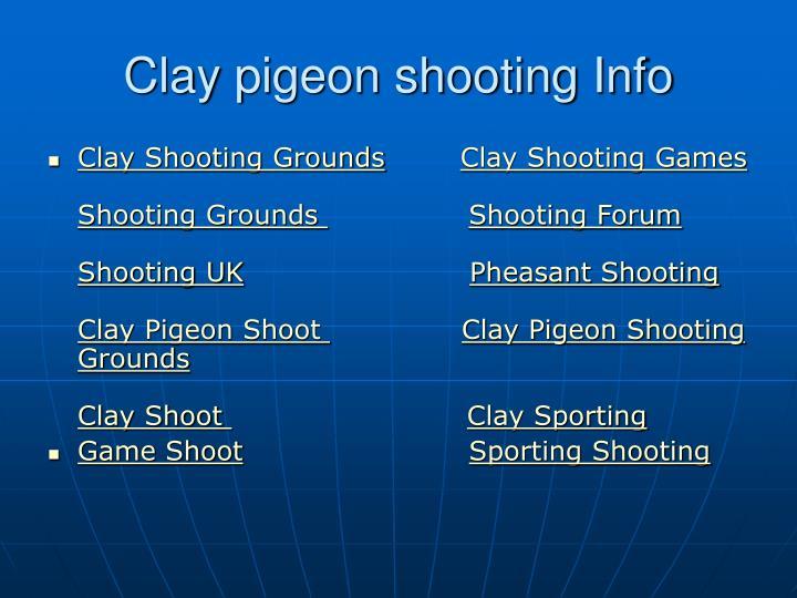 Clay pigeon shooting info
