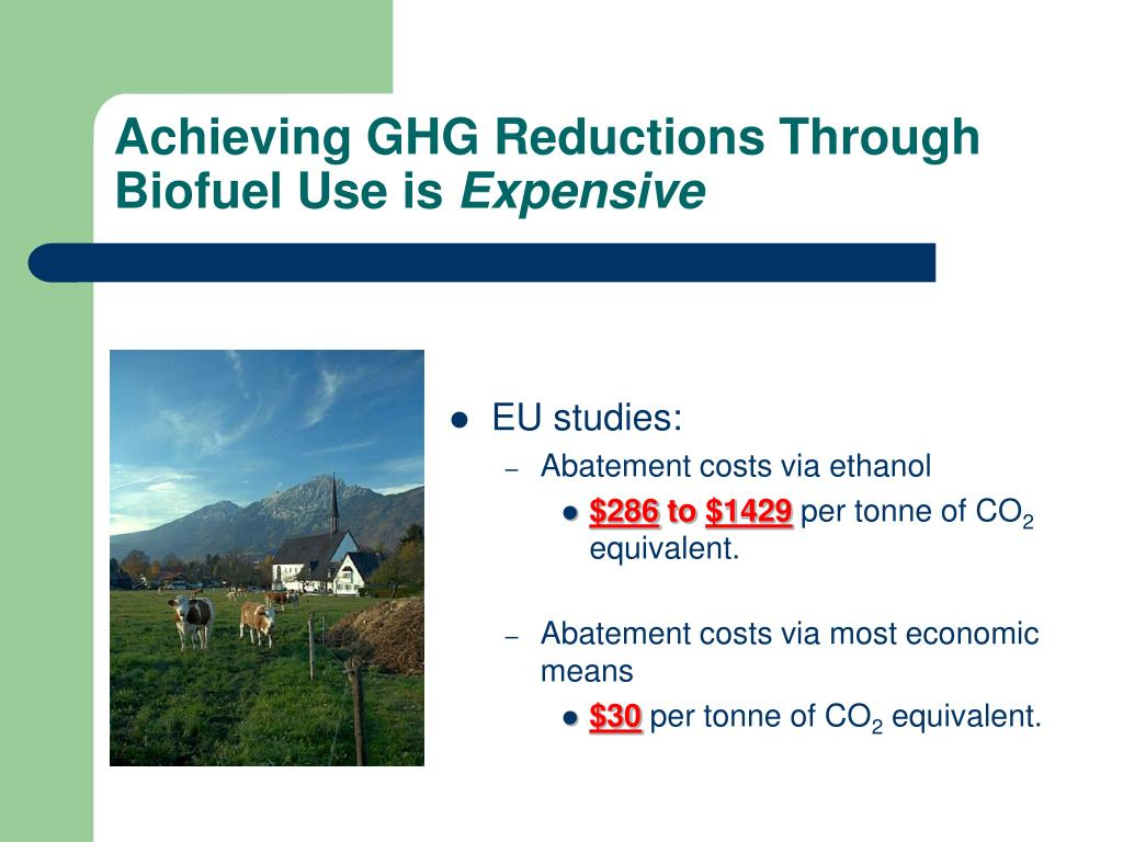 Achieving GHG Reductions Through Biofuel Use is