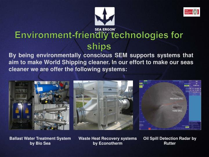 Environment-friendly technologies for ships