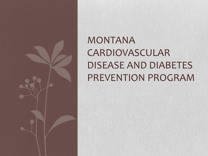 montana cardiovascular disease and diabetes prevention program n.