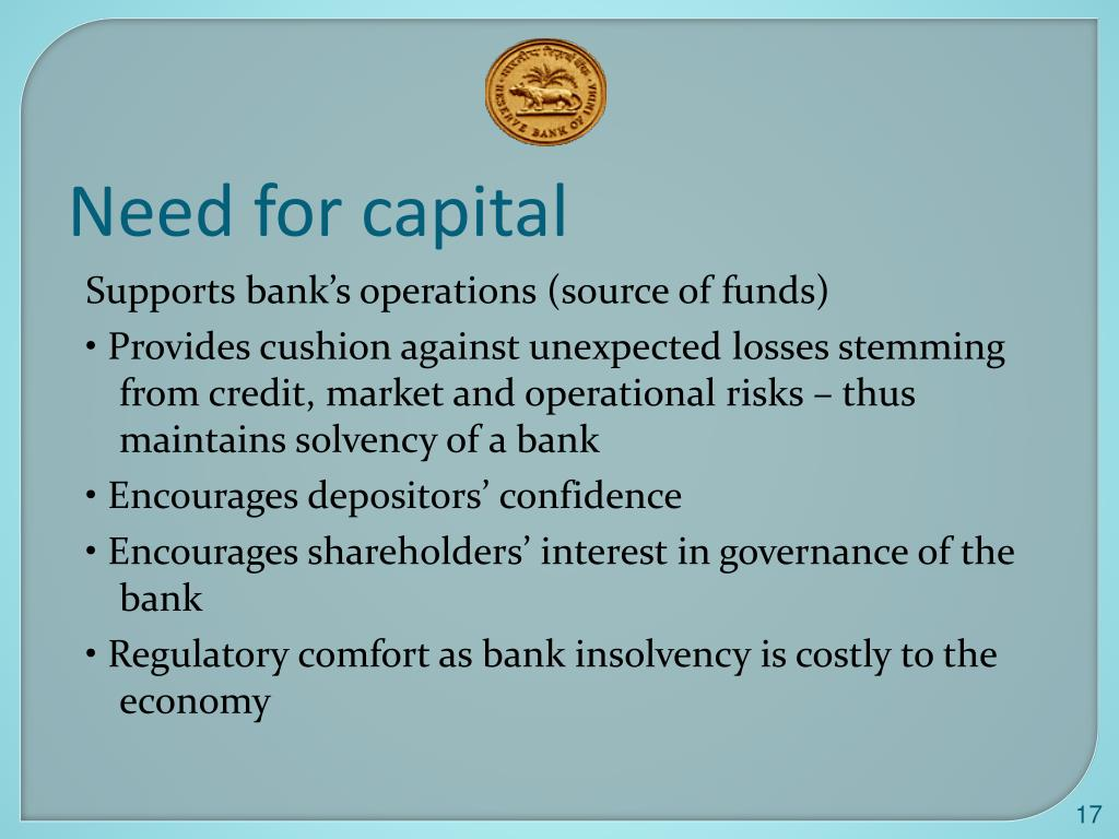 Need for capital
