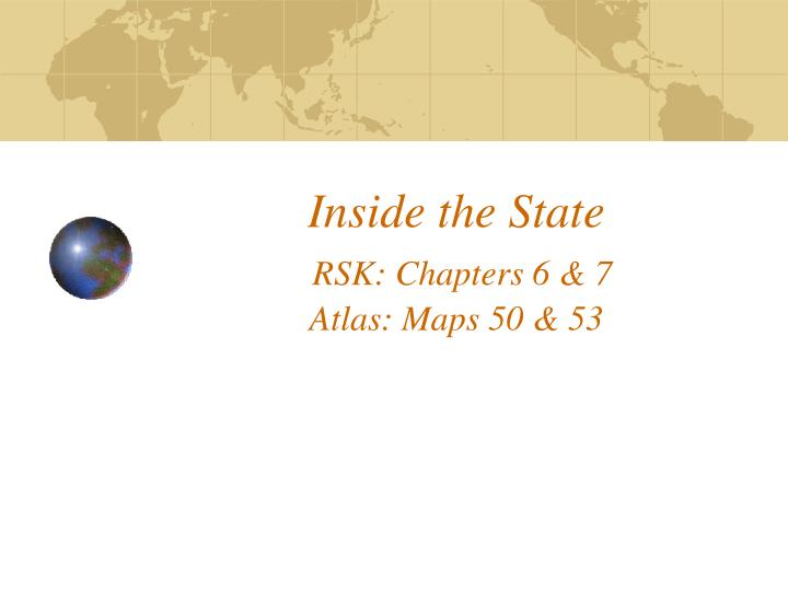 inside the state rsk chapters 6 7 atlas maps 50 53 n.