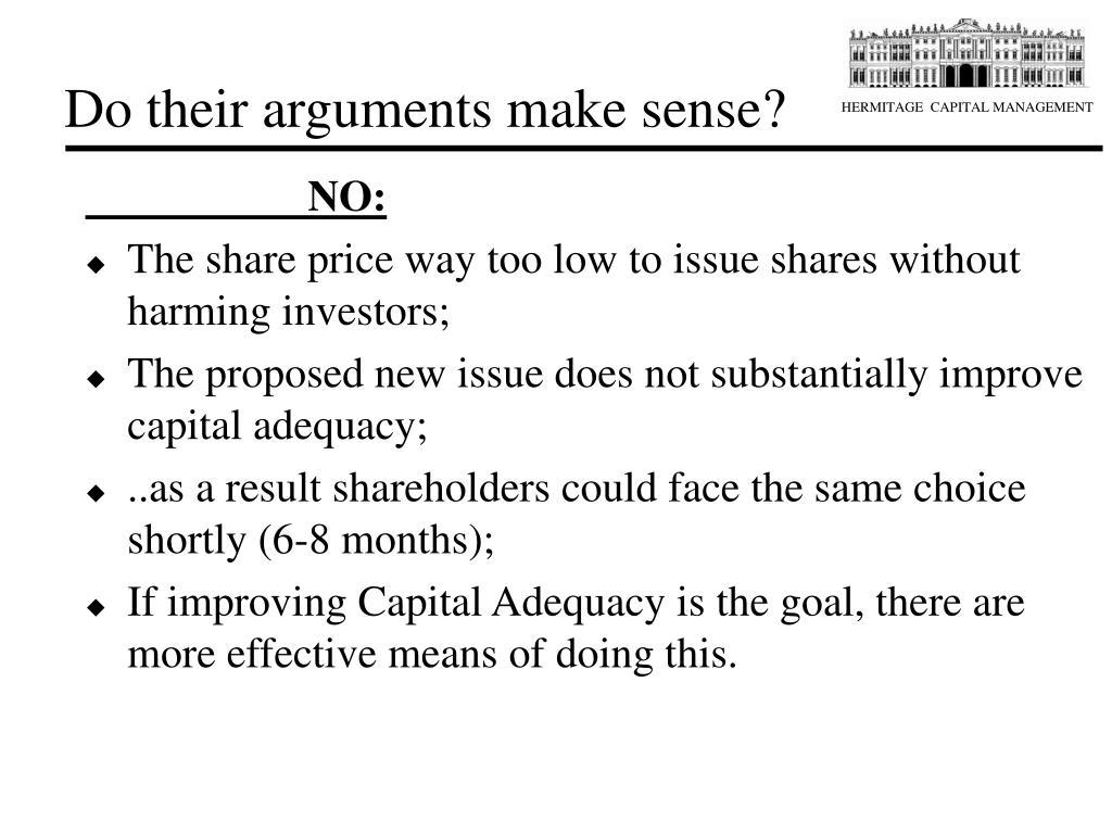 Do their arguments make sense?
