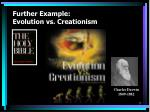 further example evolution vs creationism