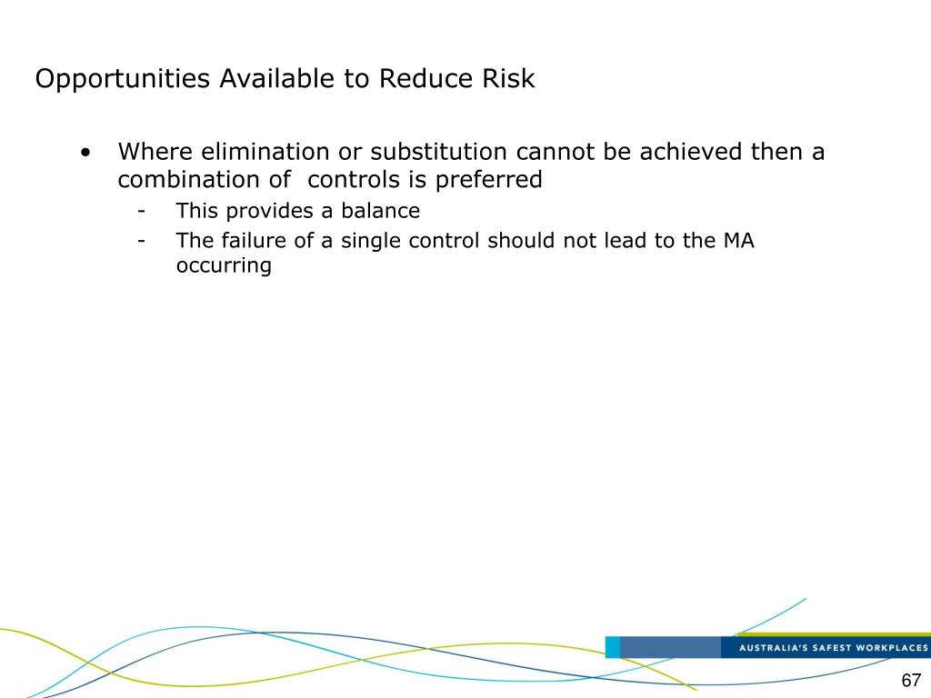 Opportunities Available to Reduce Risk