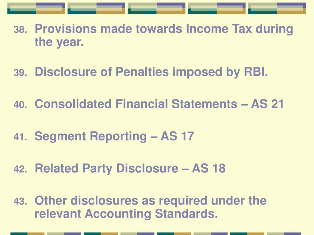 Provisions made towards Income Tax during the year.