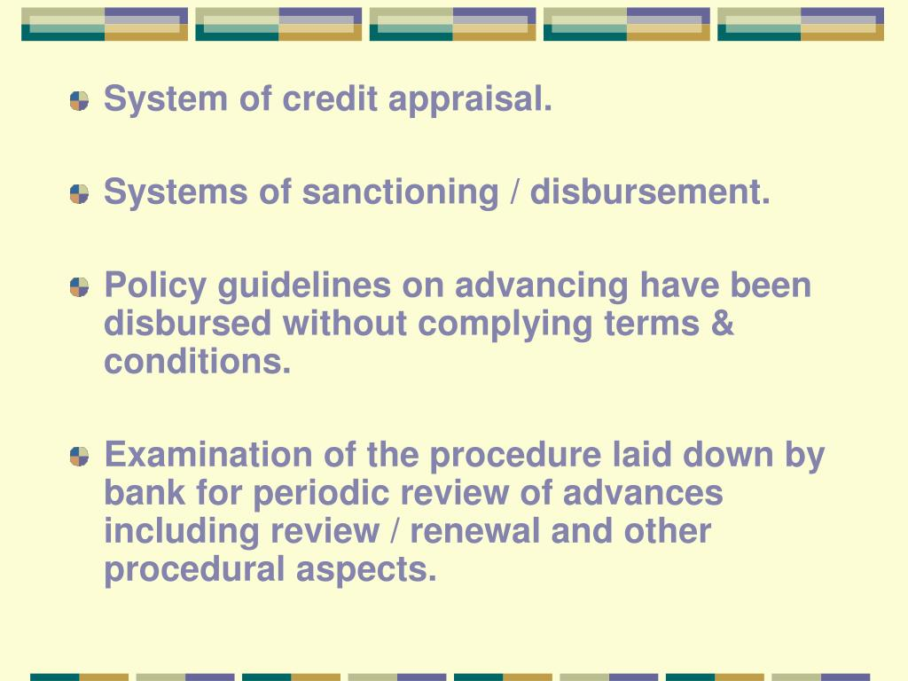 System of credit appraisal.