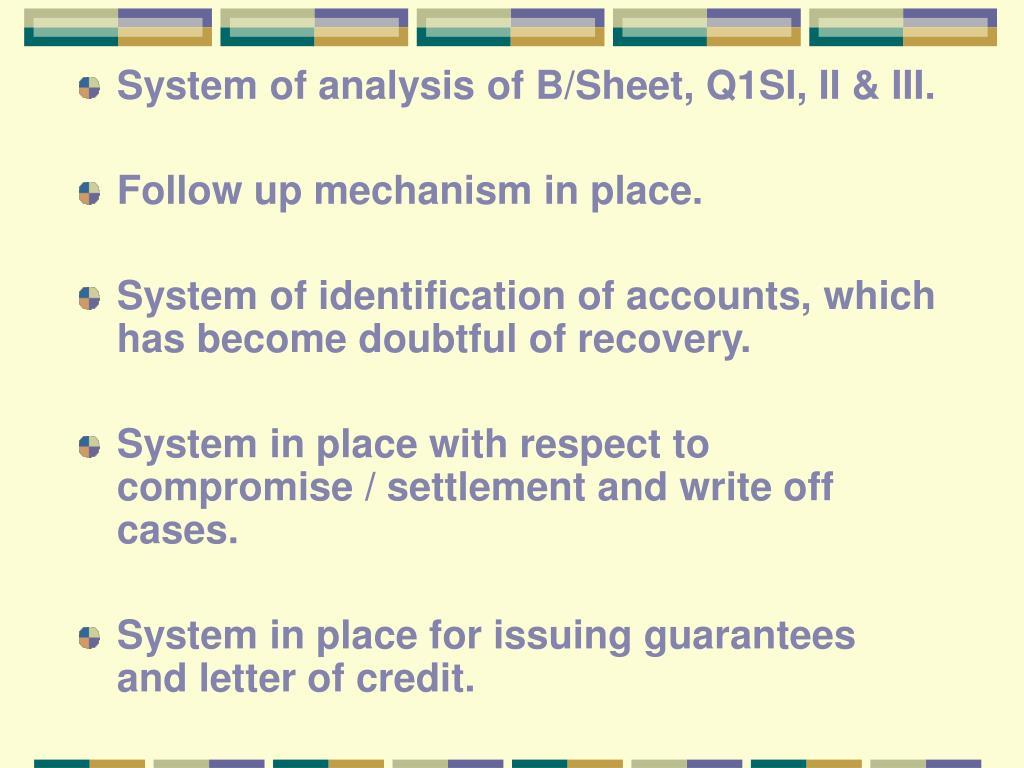 System of analysis of B/Sheet, Q1SI, II & III.