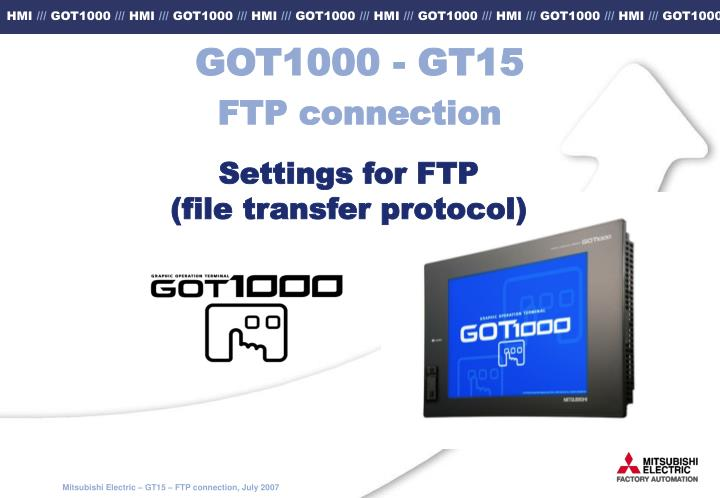 PPT - GOT1000 - GT15 FTP connection PowerPoint Presentation