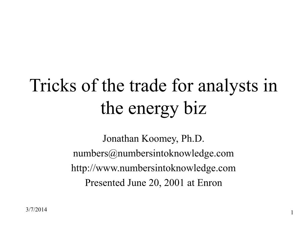 tricks of the trade for analysts in the energy biz l.