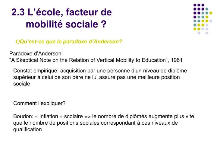 2.3 L'école, facteur de mobilité sociale?