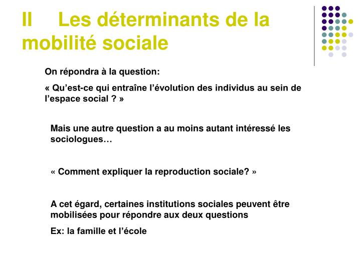 IILes déterminants de la mobilité sociale