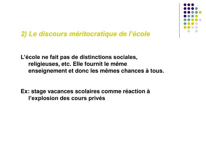 2) Le discours méritocratique de l'école