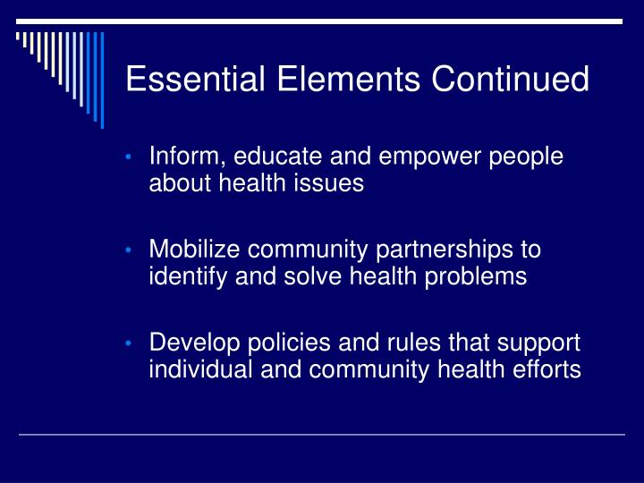 Essential Elements Continued