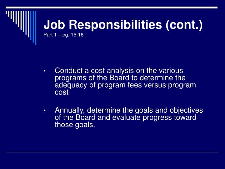 Job Responsibilities (cont.)