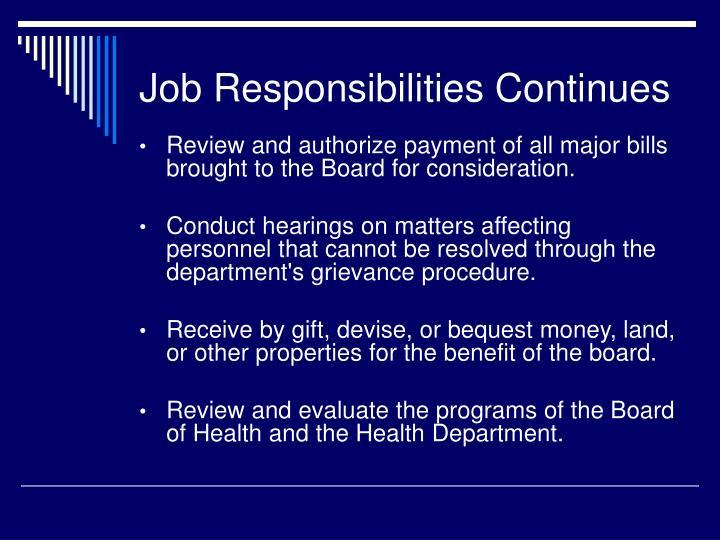 Job Responsibilities Continues