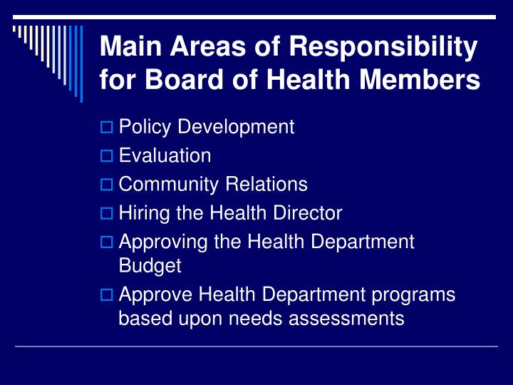 Main Areas of Responsibility for Board of Health Members