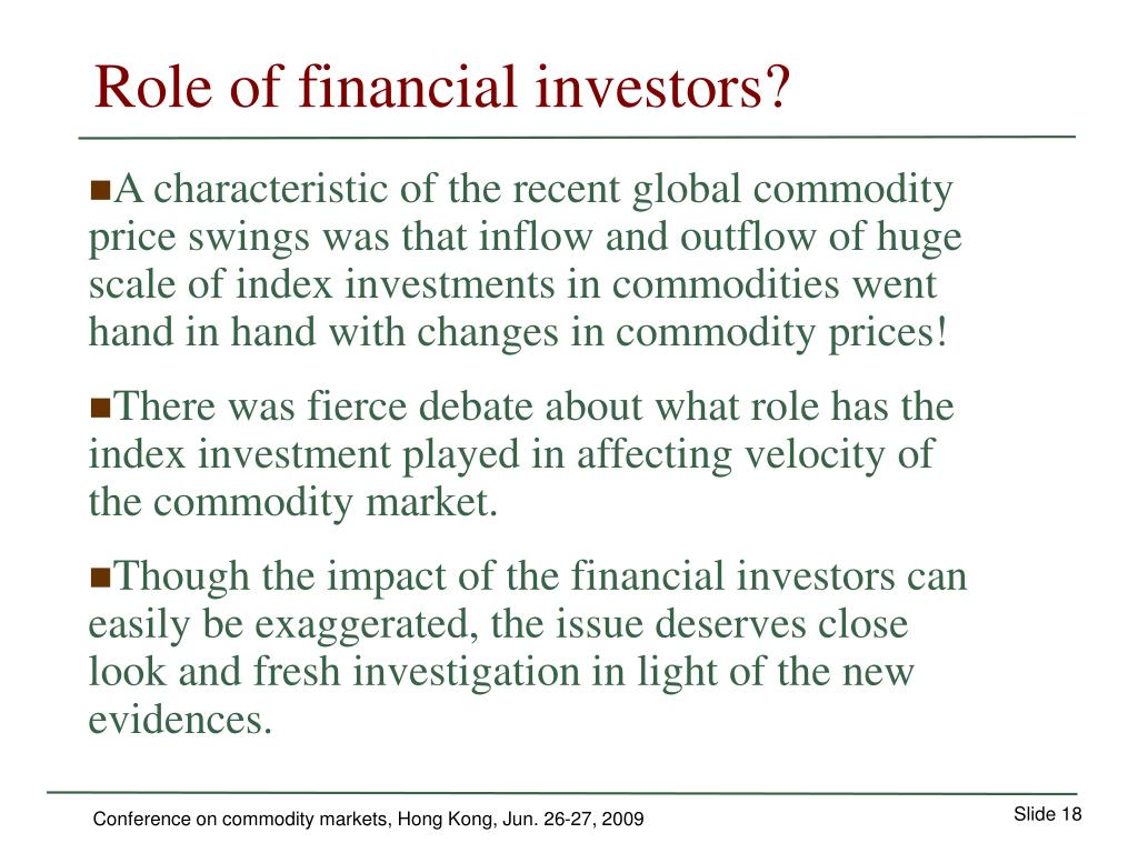 Role of financial investors?