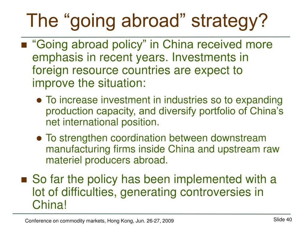 """The """"going abroad"""" strategy?"""