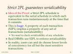 strict 2pl guarantees serializability