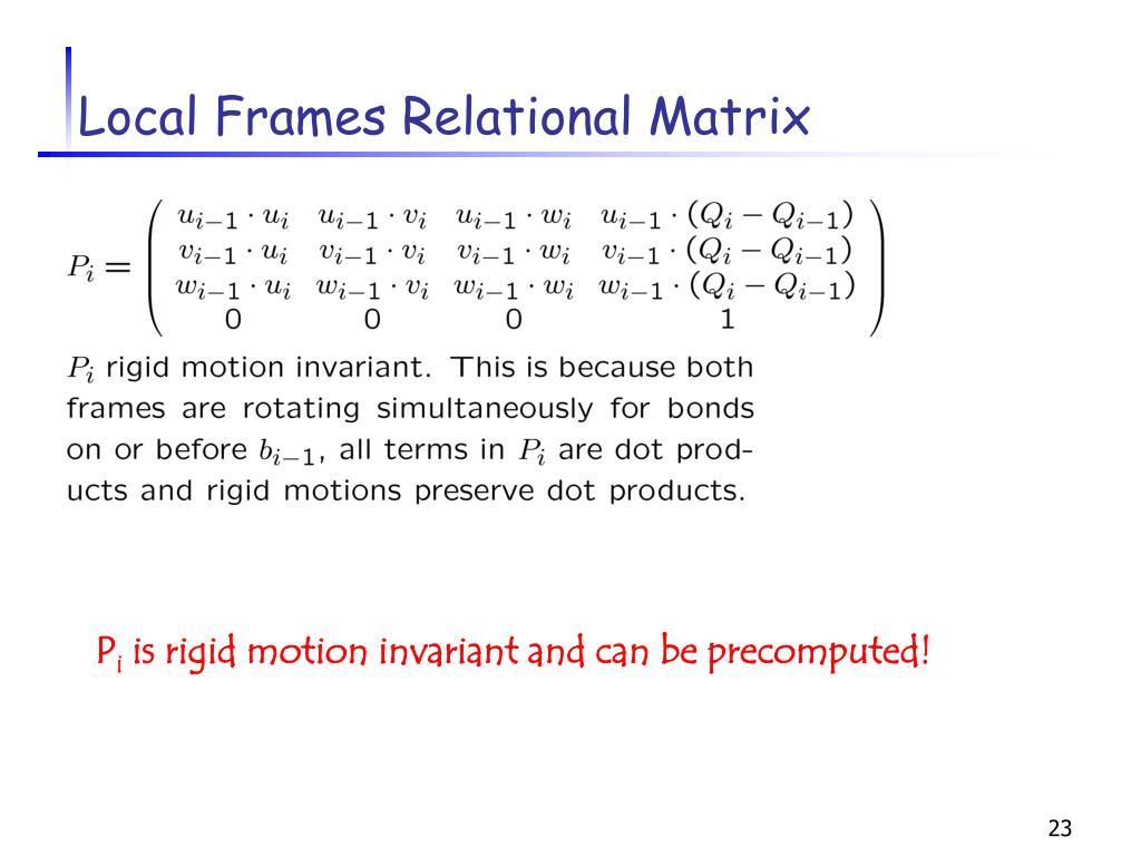 Local Frames Relational Matrix