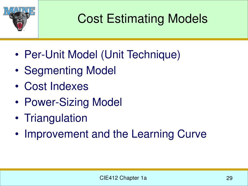 Cost Estimating Models