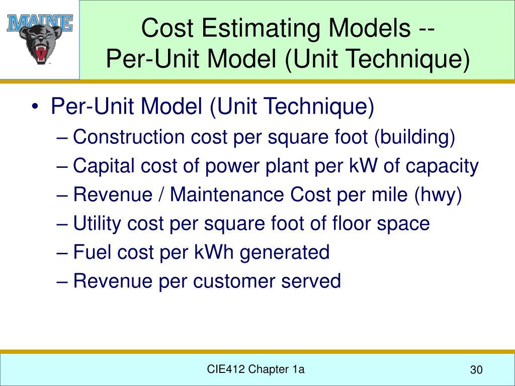 Cost Estimating Models --