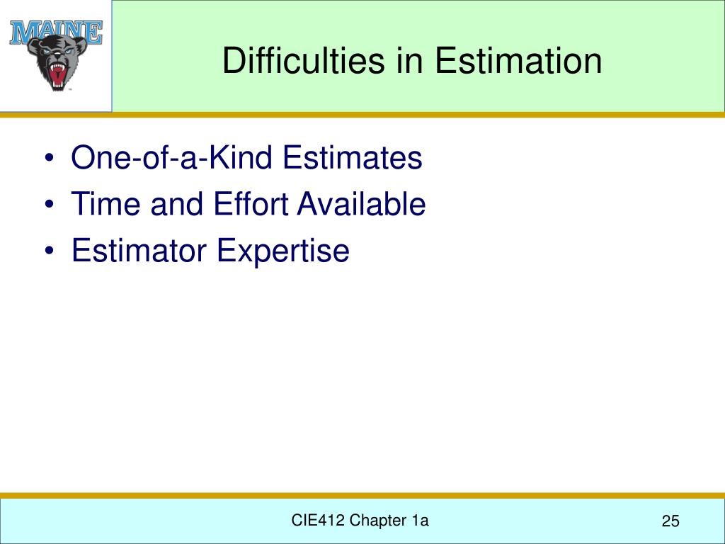 Difficulties in Estimation