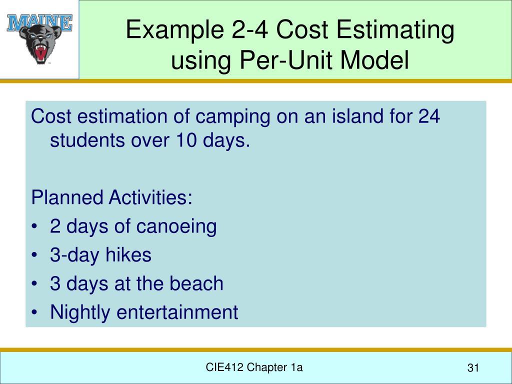 Example 2-4 Cost Estimating using Per-Unit Model