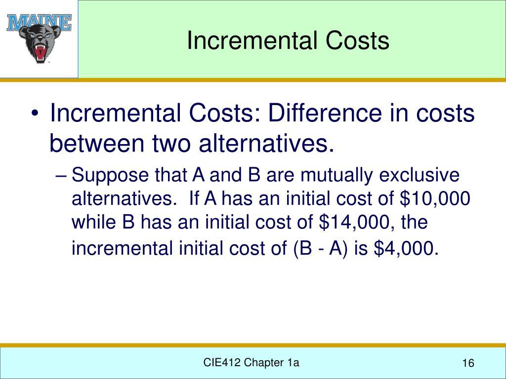 Incremental Costs