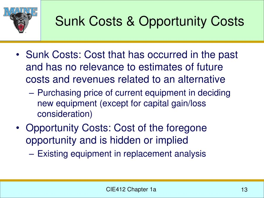 Sunk Costs & Opportunity Costs