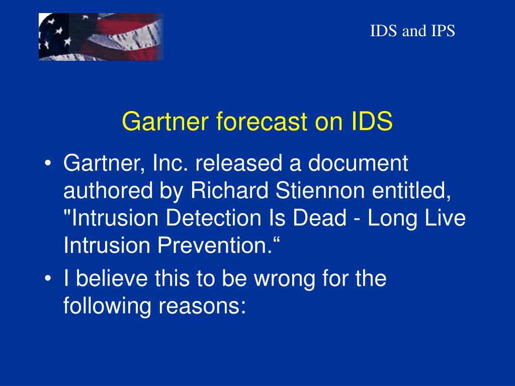 Gartner forecast on IDS