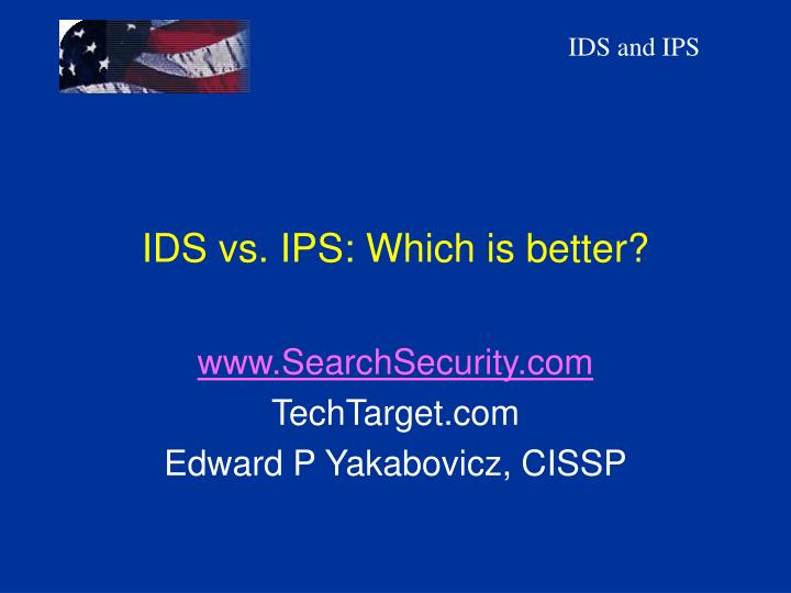 Ids vs ips which is better