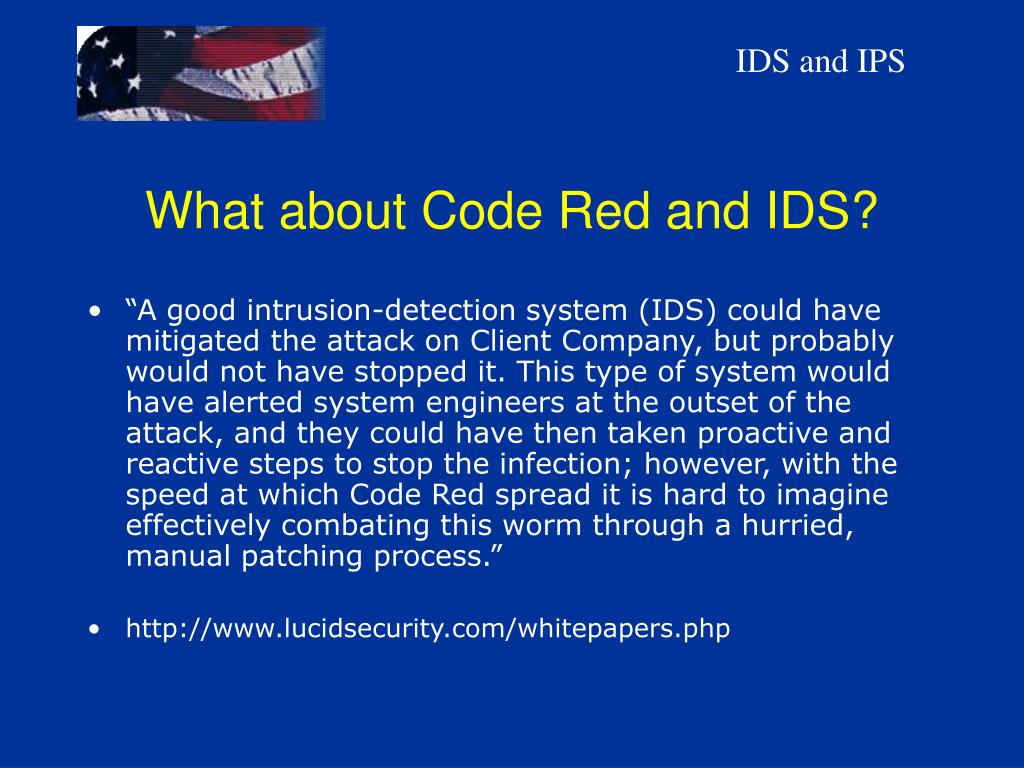 What about Code Red and IDS?