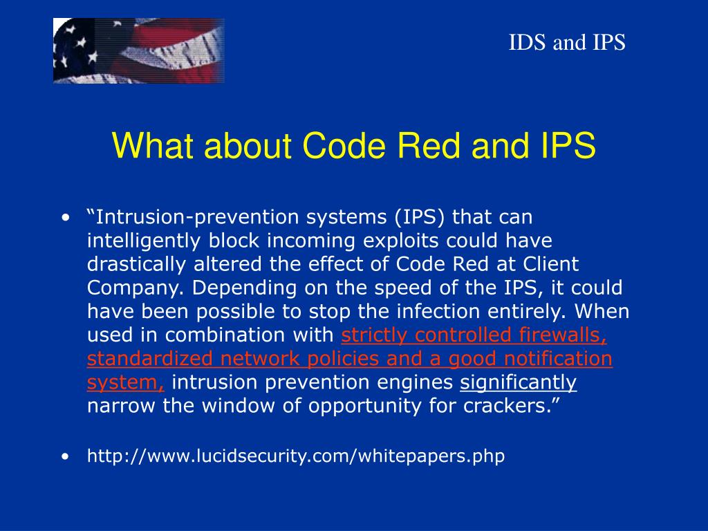 What about Code Red and IPS